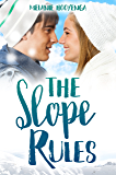 The Slope Rules (The Rules Series Book 1)