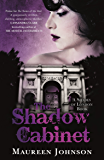 The Shadow Cabinet: A Shades of London Novel