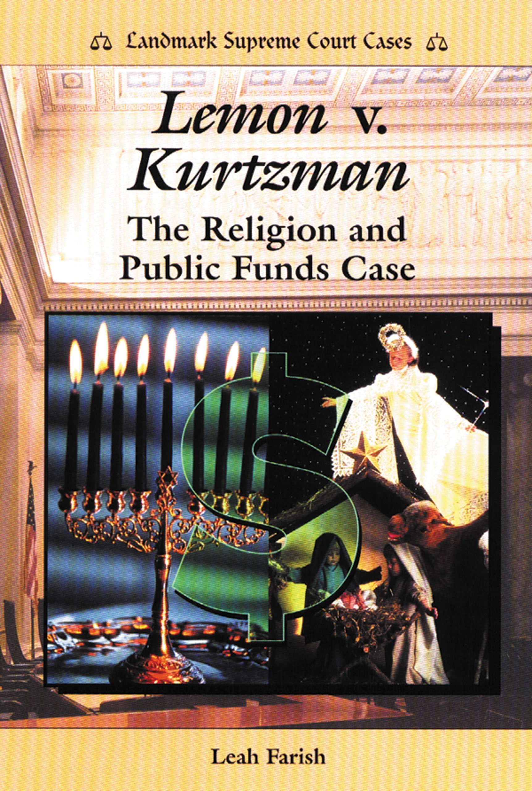 Read Online Lemon V. Kurtzman: The Religion and Public Funds Case (Landmark Supreme Court Cases) pdf