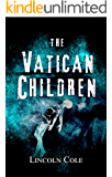 The Vatican Children (World of Shadows Book 2)