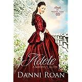 Adele: A Needful Bride (Brides of Needful Texas Book 8)