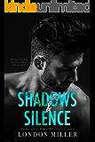 Shadows & Silence (The Wild Bunch Trilogy Book 2)