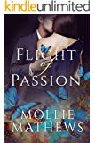 Flight of Passion: Love Amongst The Butterflies (True Love Book 1)