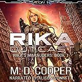 Rika Outcast: Rika's Marauders, Book 1