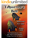 Tomorrow's Belt: Asteroids for Sale (8th sister of the Pleiades Book 2)