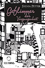 Geflimmer der Vergangenheit (German Edition) Kindle Edition