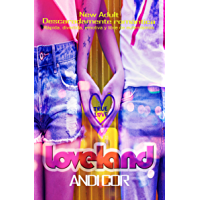 LOVELAND: (ChickLit NewAdult) (True Love nº 2) (Spanish Edition)