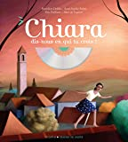 Chiara, dis-nous en qui tu crois (1CD audio)