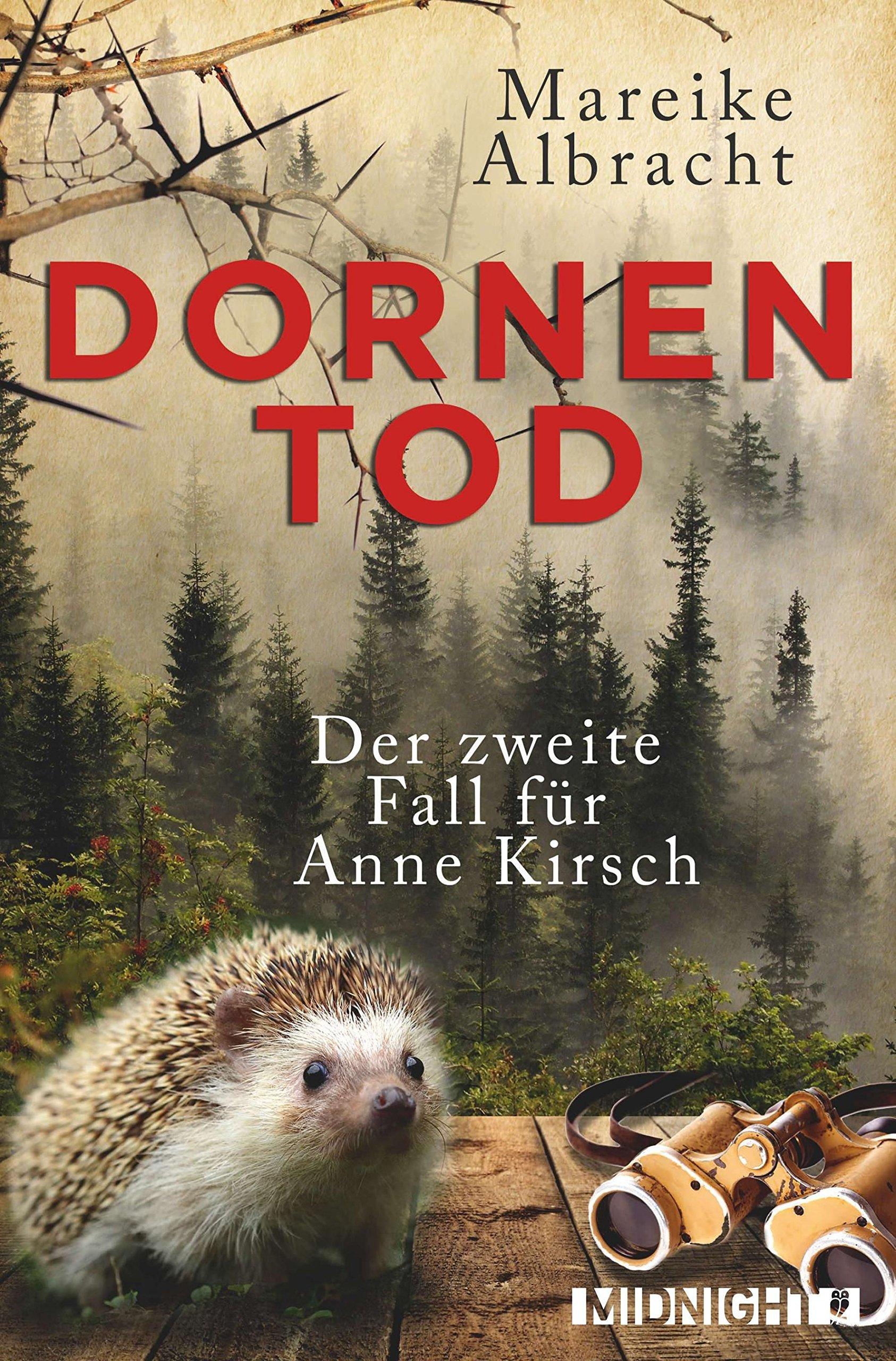 Dornentod: Der zweite Fall für Anne Kirsch (Ein Fall für Anne Kirsch, Band 2)