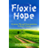 Floxie Hope: A Journey Through Fluoroquinolone Antibiotic Toxicity