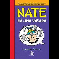 Nate dá uma virada (Big Nate Livro 5)
