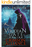 Viridian Gate Online: Crimson Alliance: A litRPG Adventure (The Viridian Gate Archives Book 2)