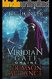 Viridian Gate Online: Crimson Alliance: A litRPG Adventure (The Viridian Gate Archives Book 2) (English Edition)
