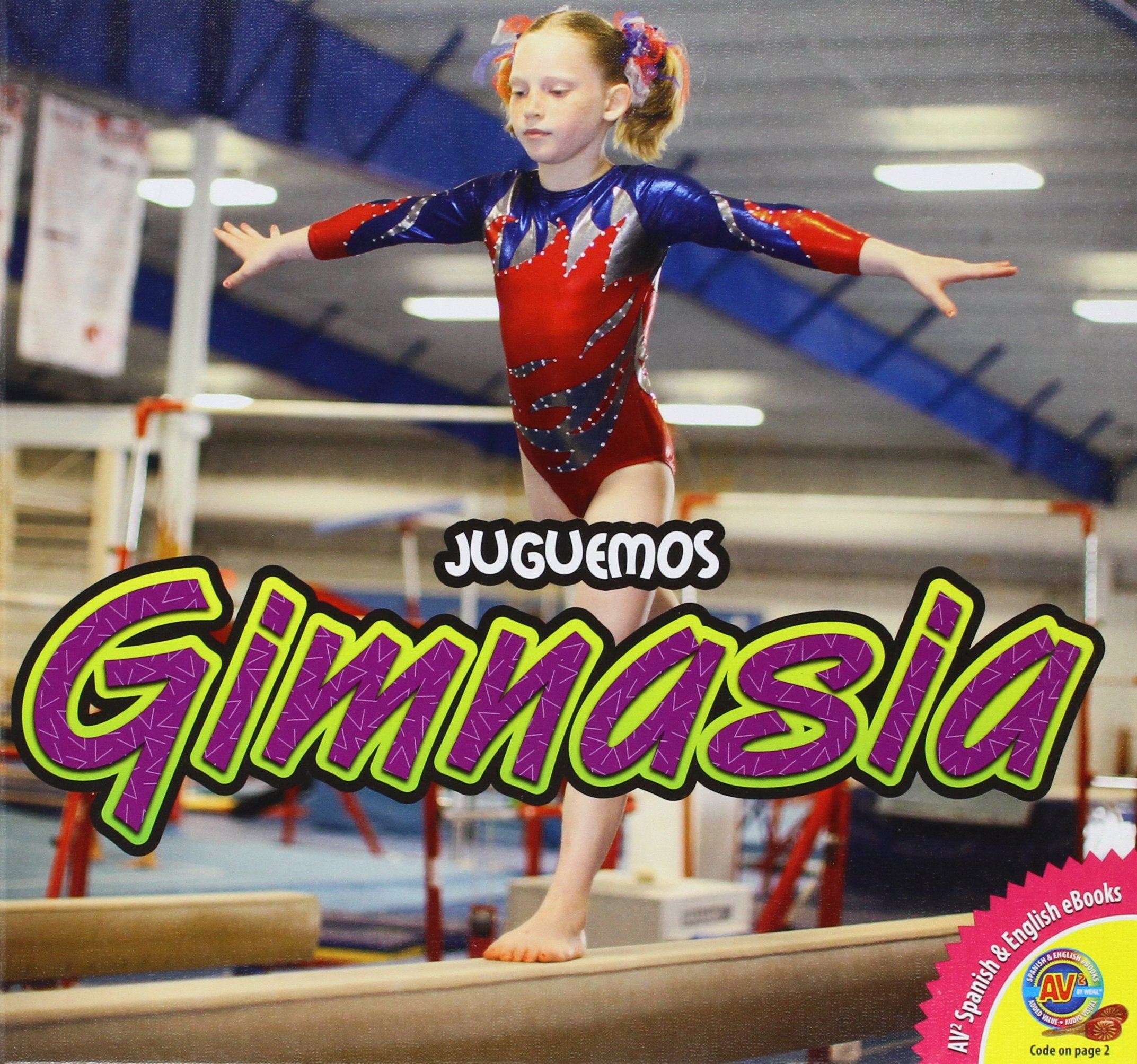 Download Gimnasia (Juguemos (AV2 Weigl)) (Spanish Edition) PDF