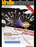 How To Enjoy Disneyland Paris on a Tight Budget - BUDGET TRAVEL GUIDE - EuroDisney - Disneyland Resort - Disneyland Park
