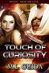 Touch of Curiosity: Legends of the Soaring Phoenix (Magic, New Mexico/Alphas of Magic Book 1) Kindle Edition
