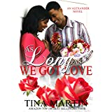 As Long As We Got Love (The Alexanders Book 8)
