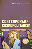 Contemporary Cosmopolitanism (Bloomsbury Political Philosophy)
