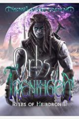 Orbs of Trenihgea: Science Fantasy (Rites of Heirdron Book 2) Kindle Edition
