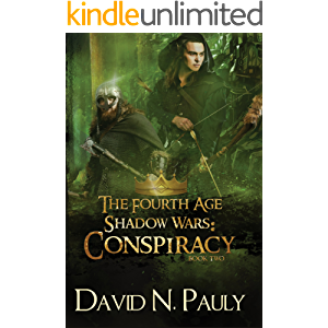 Conspiracy: A Nostraterra Fantasy Novel (The Fourth Age: Shadow Wars Book 2)