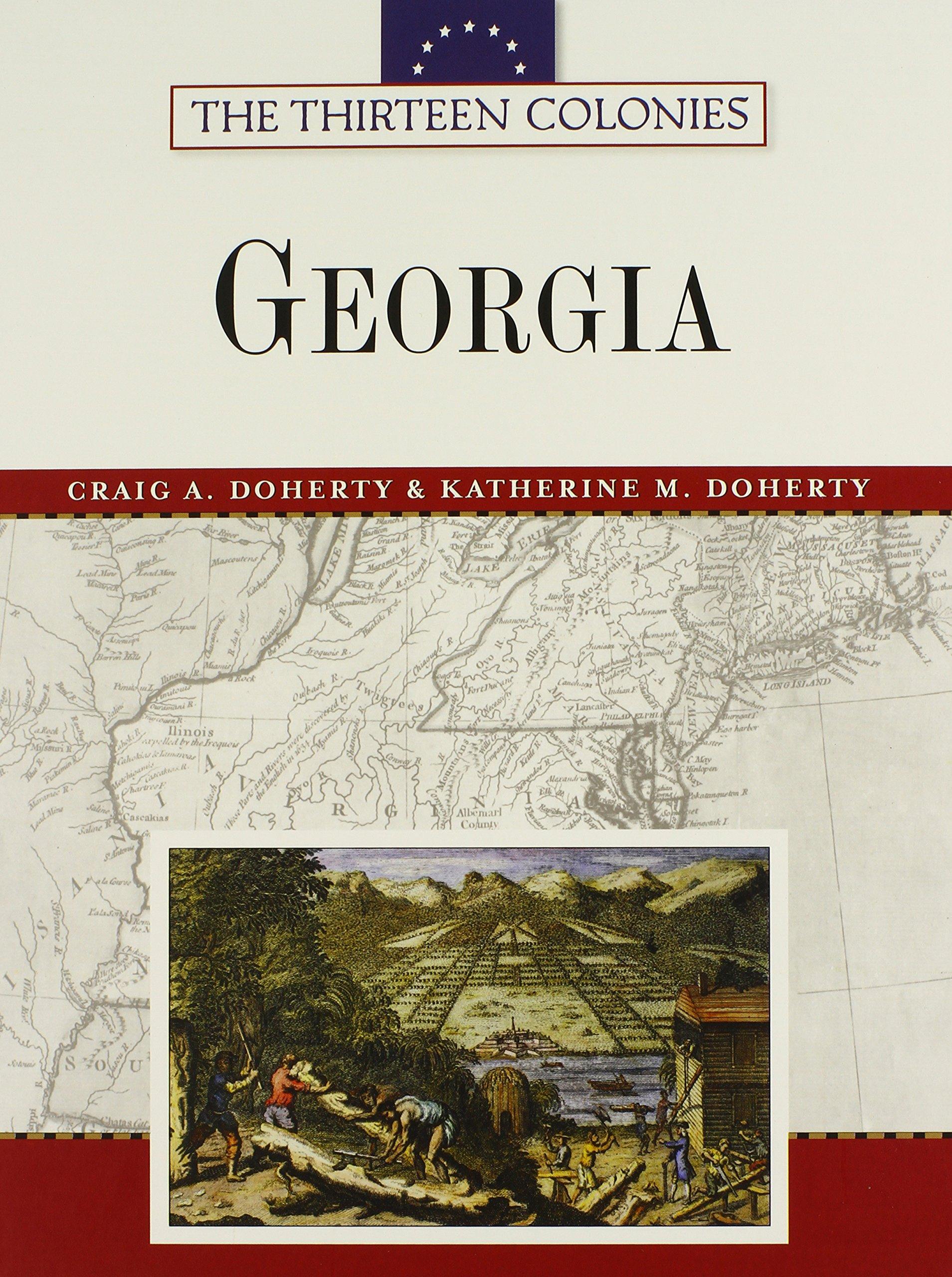 Georgia (Thirteen Colonies (Facts on File)) PDF