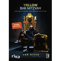 Yellow Bar Mitzvah: Die sieben Pforten vom Moloch zum Ruhm