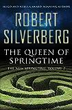 The Queen of Springtime (The New Springtime Book 2)