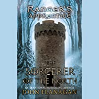 The Sorcerer of the North: Ranger's Apprentice Series