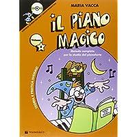 Il piano magico. Con CD Audio: 1