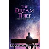 The Dream Thief: Hands of Time Book One