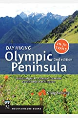 Day Hiking Olympic Peninsula: National Park, Coastal Beaches, Southwest Washington Paperback