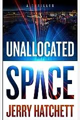 Unallocated Space: Sam Flatt Book 1 Kindle Edition