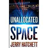 Unallocated Space: Sam Flatt Book 1
