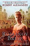 The Romanov Bride: A Novel: 3