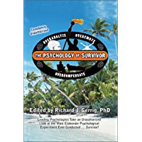 The Psychology of Survivor: Leading Psychologists Take an Unauthorized Look at the Most Elaborate Psychological…