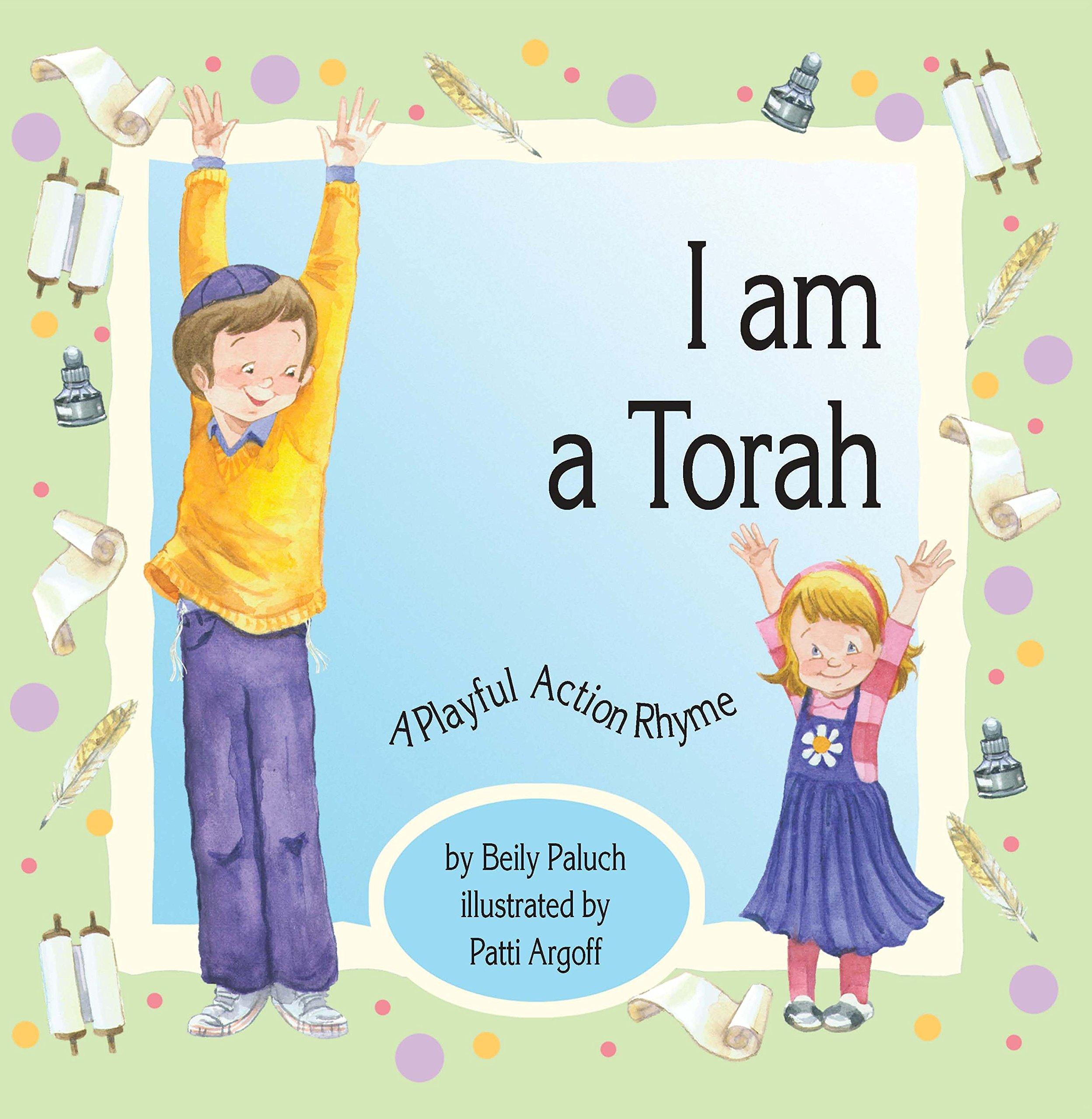 I Am A Torah Beily Paluch Patti Argoff 9781929628841 Amazon