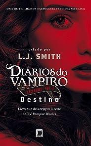 Destino - Diários do vampiro: Caçadores - vol. 3