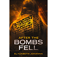 After the bombs fell (English Edition)