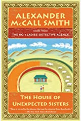 The House of Unexpected Sisters: No. 1 Ladies' Detective Agency (18) (No. 1 Ladies' Detective Agency Series) Paperback