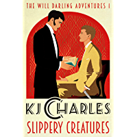 Slippery Creatures (The Will Darling Adventures Book 1)
