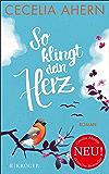 So klingt dein Herz: Roman (German Edition)