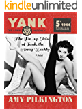 The Pin-up Girls of Yank, The Army Weekly 1944 (English Edition)