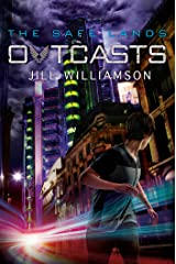 Outcasts (The Safe Lands Book 2) Kindle Edition