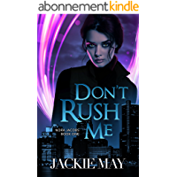 Don't Rush Me (Nora Jacobs Book One) (English Edition)