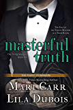 Masterful Truth (Trinity Masters Book 10)