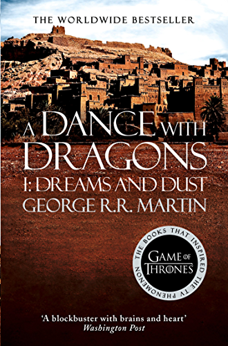 A Dance With Dragons: Part 1 Dreams and Dust (A Song of Ice and Fire; Book 5)