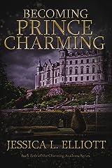 Becoming Prince Charming (Charming Academy Book 4) Kindle Edition