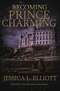 Becoming Prince Charming (Charming Academy Book 4)