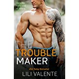The Troublemaker (The Hunter Brothers Book 2)