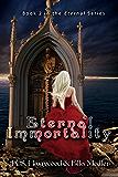 Eternal Immortality (The Eternal Series Book 2)